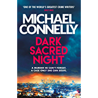 Dark Sacred Night: The Brand New Ballard and Bosch Thriller (Harry Bosch Series Book 21) (English Edition)