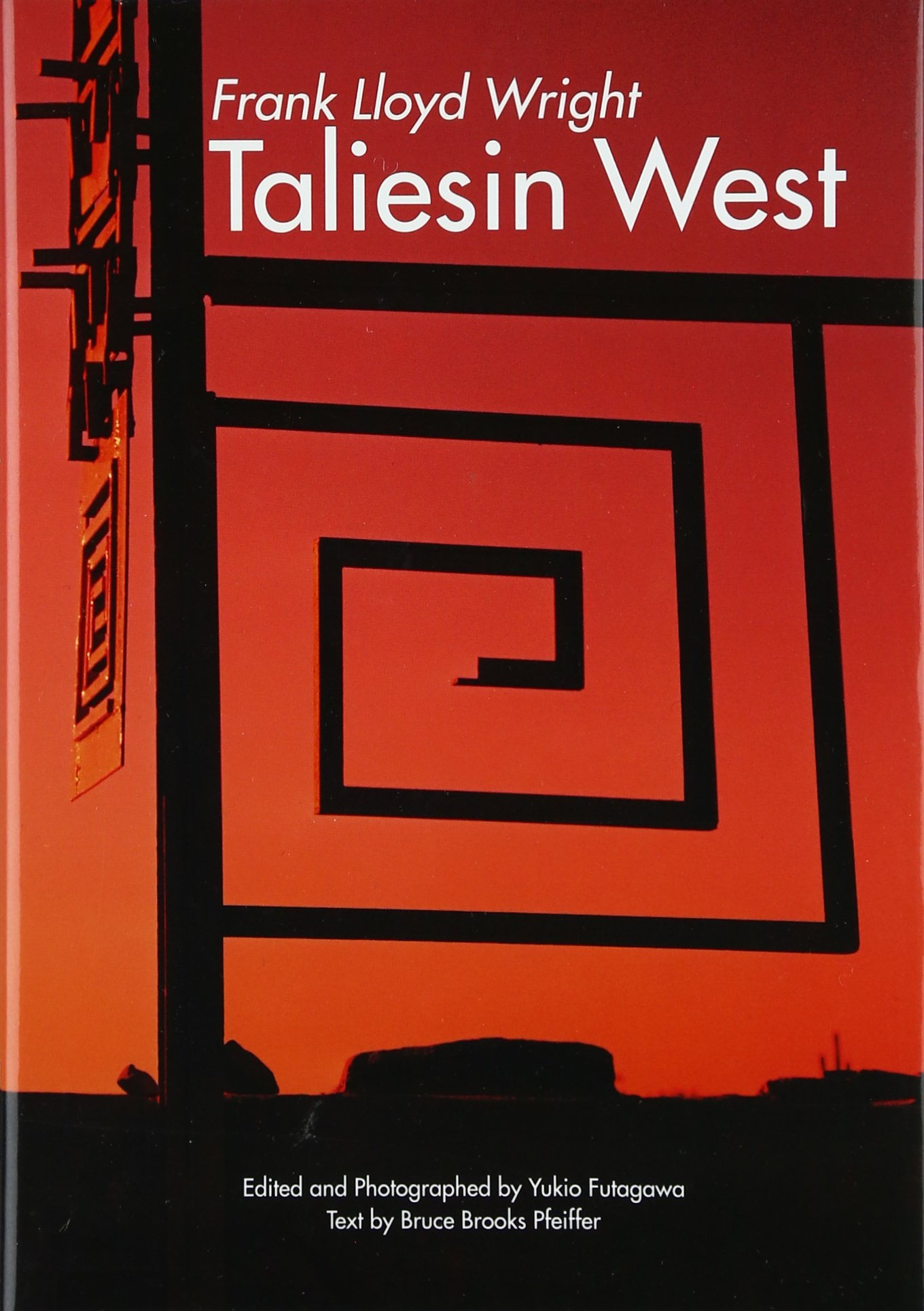 Frank Lloyd Wright: Taliesin West (Global Architecture Traveler) pdf epub