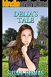 Delia's Tale: a domestic discipline novella (Frugal Valley Series Book 3) (English Edition)
