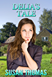 Delia's Tale: a domestic discipline novella (Frugal Valley Series Book 3) (English Edition)