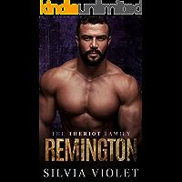 Remington: An M/M Mafia Romance (The Theriot Family Book 1)