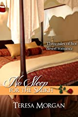 No Sleep For The Sheikh (Hot Sheikh Romance Anthology) Kindle Edition