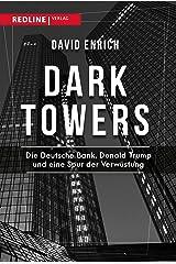 Dark Towers: Die Deutsche Bank, Donald Trump und eine Spur der Verwüstung (German Edition) Kindle Edition