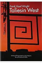 Frank Lloyd Wright: Taliesin West (Global Architecture Traveler)