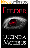 Feeder (Chronicles of the Soul Eaters Book 1)