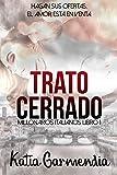 TRATO CERRADO: Un matrimonio de conveniencia - Romance erótico (Millonarios Italianos nº 1)