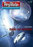 "Perry Rhodan 2751: Gucky auf AIKKAUD (Heftroman): Perry Rhodan-Zyklus ""Das Atopische Tribunal"" (Perry Rhodan-Die Gröβte Science- Fiction- Serie)"