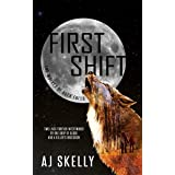 First Shift (The Wolves of Rock Falls Book 1)