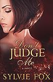 Don't Judge Me (A Secrets and Lies Novel Book 2)