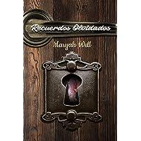 Recuerdos Olvidados (Spanish Edition)