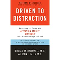 Driven to Distraction (Revised): Recognizing and Coping with Attention Deficit Disorder