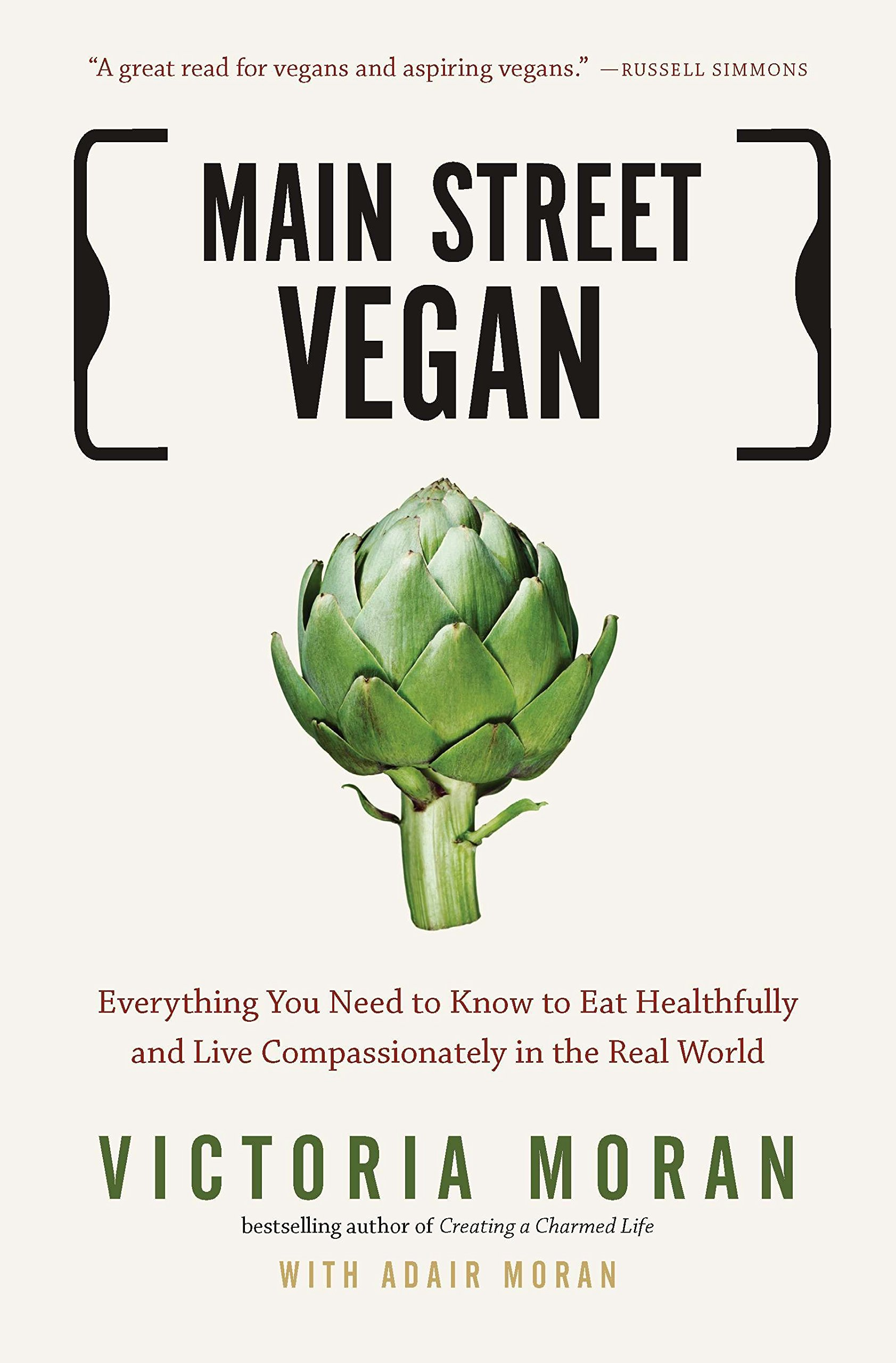Main Street Vegan: Everything You Need to Know to Eat Healthfully ...