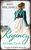 Regency Attraction/A Gentleman by Any Other Name/The Dangerous (The Beckets of Romney Marsh)