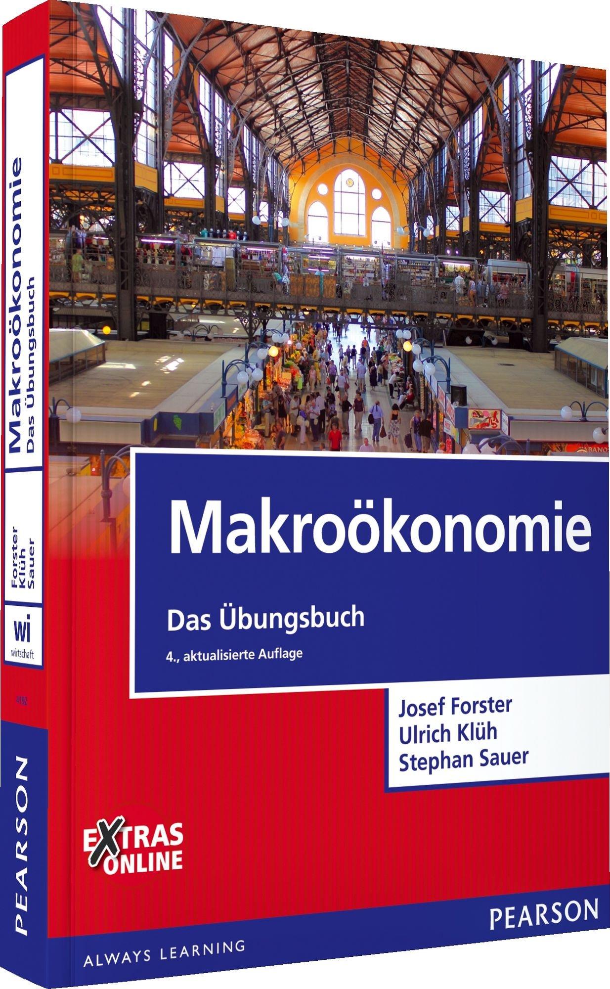 Makroökonomie - Das Übungsbuch (Pearson Studium - Economic VWL ...
