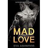 Mad Love: A Dark Reverse Harem Romance (Slateview High Book 3)