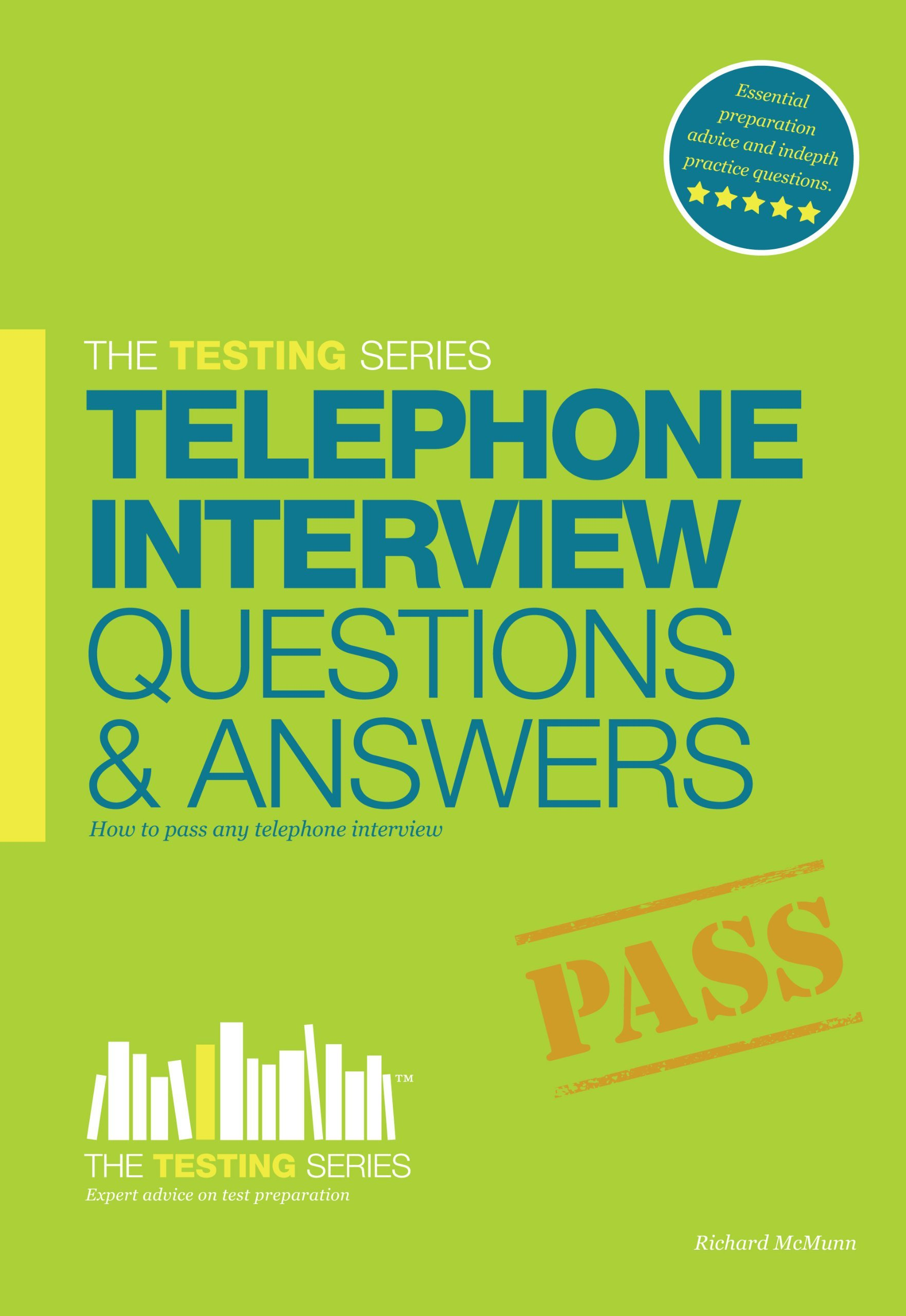 Telephone Interview Questions and Answers 2015 Workbook +