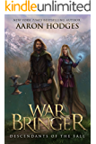 Warbringer (Descendants of the Fall Book 1)