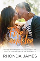 Fire and Ice (Sticks & Hearts Book 2) Kindle Edition