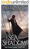 Of Sea and Shadow (The Elder Empire: Sea Book 1)