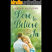 Love to Believe In (The Abundance Series Book 6)
