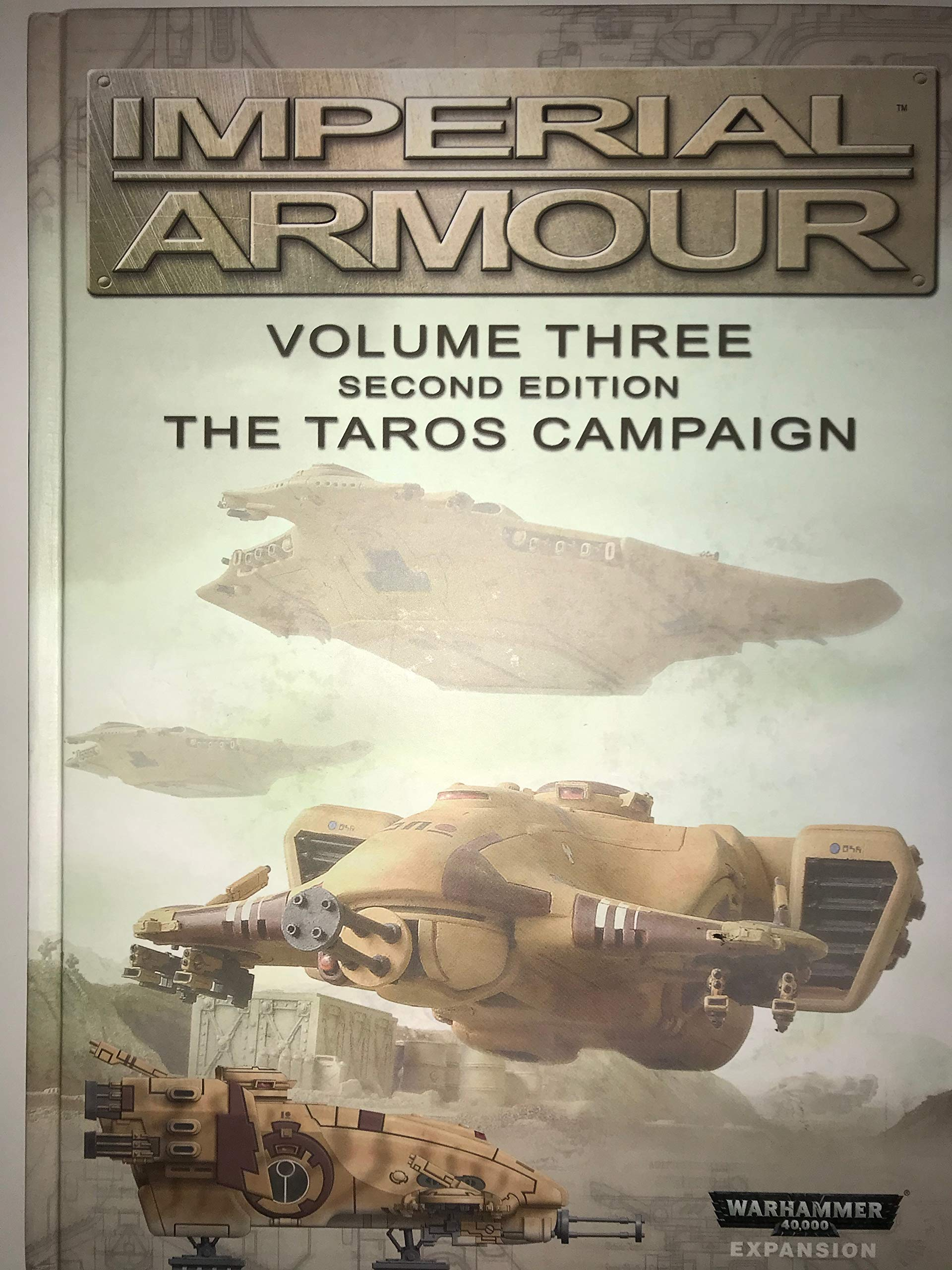 Imperial Armour: Volume Three the Taros Campaign Second Edition (Warhammer  40k Expansion): Neil Wylie, Talima Fox, Warwick Kinrade: 9781908872791:  Amazon.com: Books