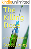 The Killing Dose: A Thomas Cole Book