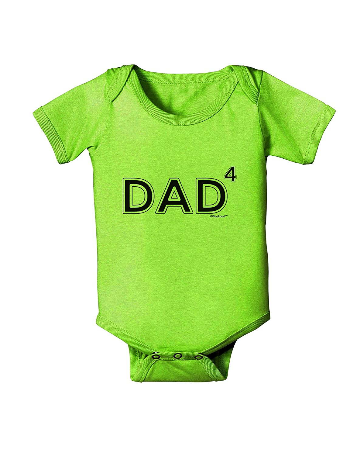 Dad of Four Baby Romper Bodysuit TooLoud Dad to The Fourth Power