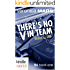 """Veronica Mars - the TV series: There's No """"V"""" in Team (Kindle Worlds Novella) (FBI Book 1)"""