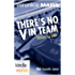 "Veronica Mars - the TV series: There's No ""V"" in Team (Kindle Worlds Novella) (FBI Book 1)"