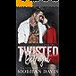 Twisted Betrayal: A Dark High School Bully Romance (Rydeville High Elite Book 2)