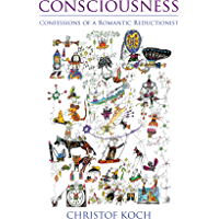 Consciousness: Confessions of a Romantic Reductionist (The MIT Press) (English Edition)