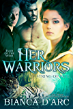 Her Warriors: Tales of the Were (String of Fate Book 4)