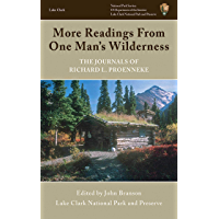 More Readings From One Man's Wilderness: The Journals of Richard L. Proenneke book cover