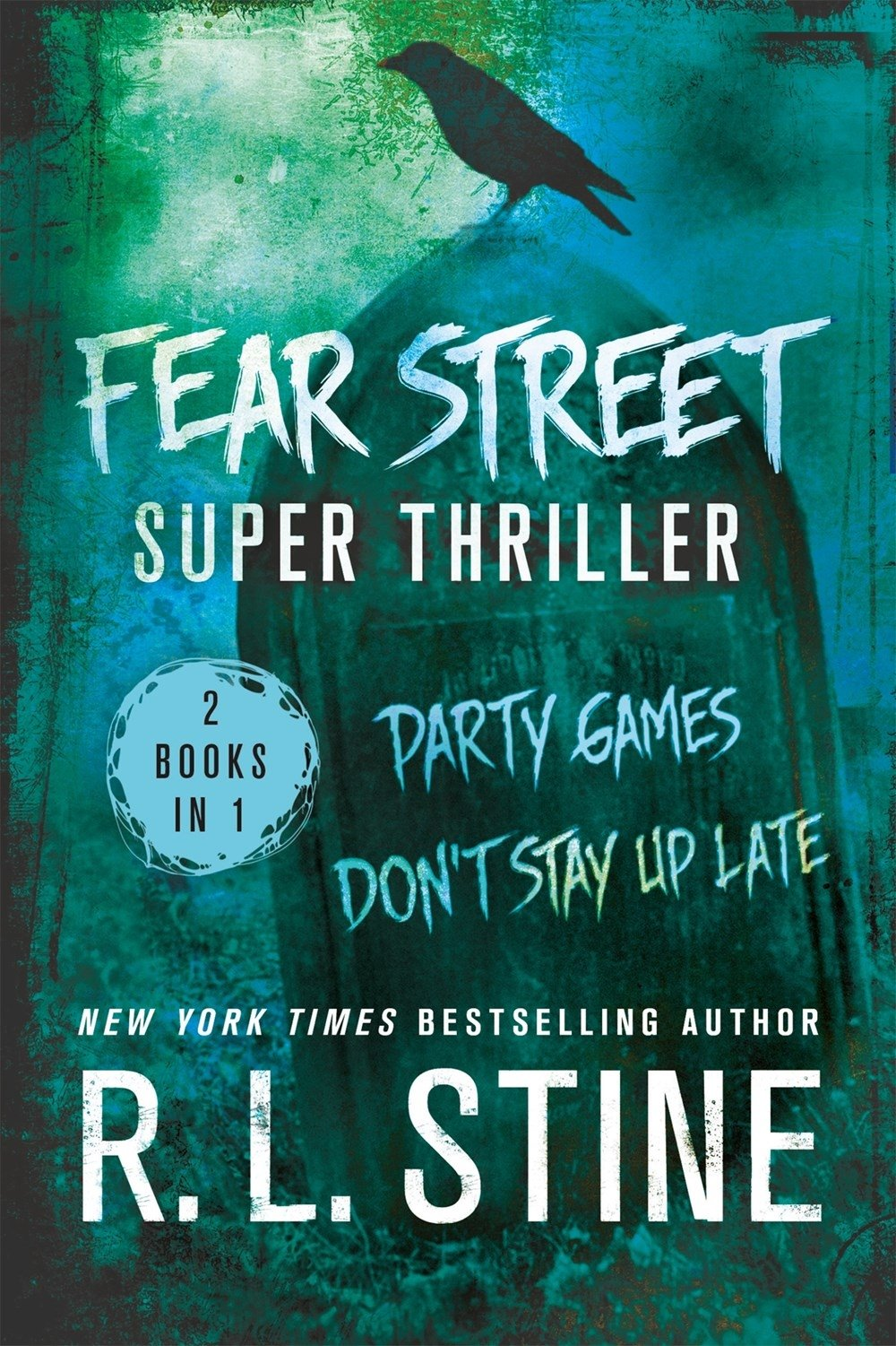 Fear Street Super Thriller: Party Games & Don't Stay Up Late ebook