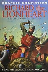 Richard the Lionheart (Graphic Nonfiction Biographies Set 2) Paperback
