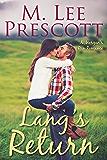Lang's Return (Morgan's Run Romances Book 2)