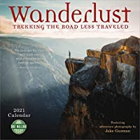 Image for Wanderlust 2021 Wall Calendar: Trekking the Road Less Traveled - Featuring Adventure Photography by Jake Guzman