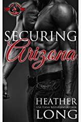 Securing Arizona (Special Forces: Operation Alpha) (Special Forces & Brotherhood Protectors Book 1)