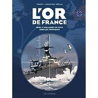 L'or de France - tome 0 - Intégrale Or de France