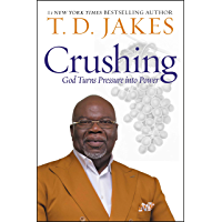 Crushing: God Turns Pressure into Power (English Edition)