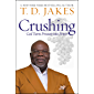 Crushing: God Turns Pressure into Power (English Edition)