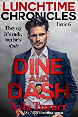 Lunchtime Chronicles: Dine & Dash Kindle Edition