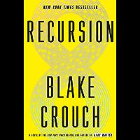 Recursion: A Novel (English Edition)