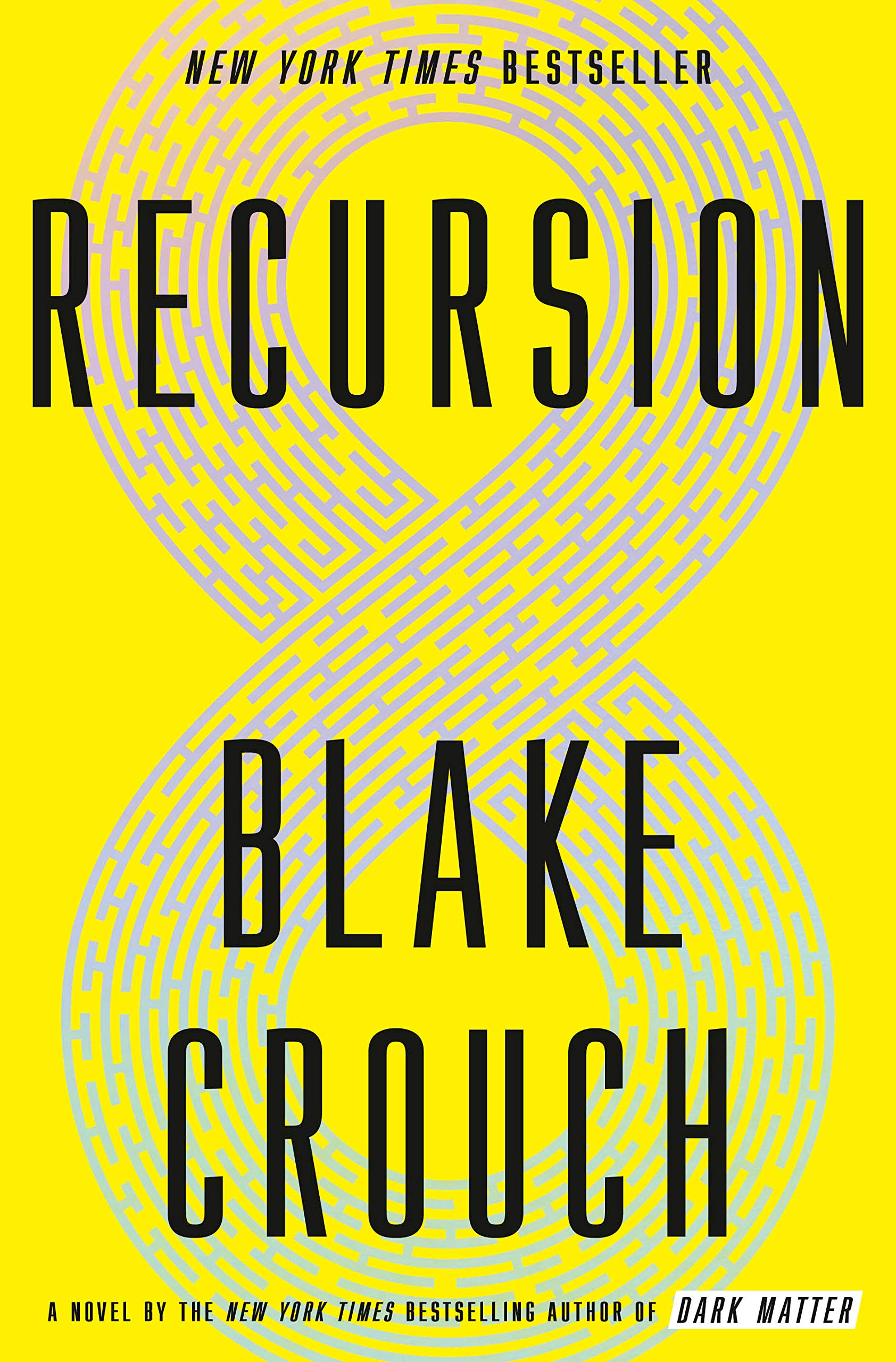 Image result for Recursion by Blake Crouch