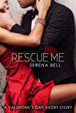 Rescue Me: A Valentine's Day Short Story