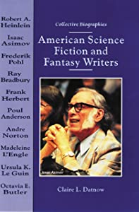 American Science Fiction and Fantasy Writers (Collective Biographies)