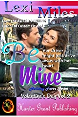 Be Mine (Holiday Fever Series (Valentine's) Book 2) Kindle Edition
