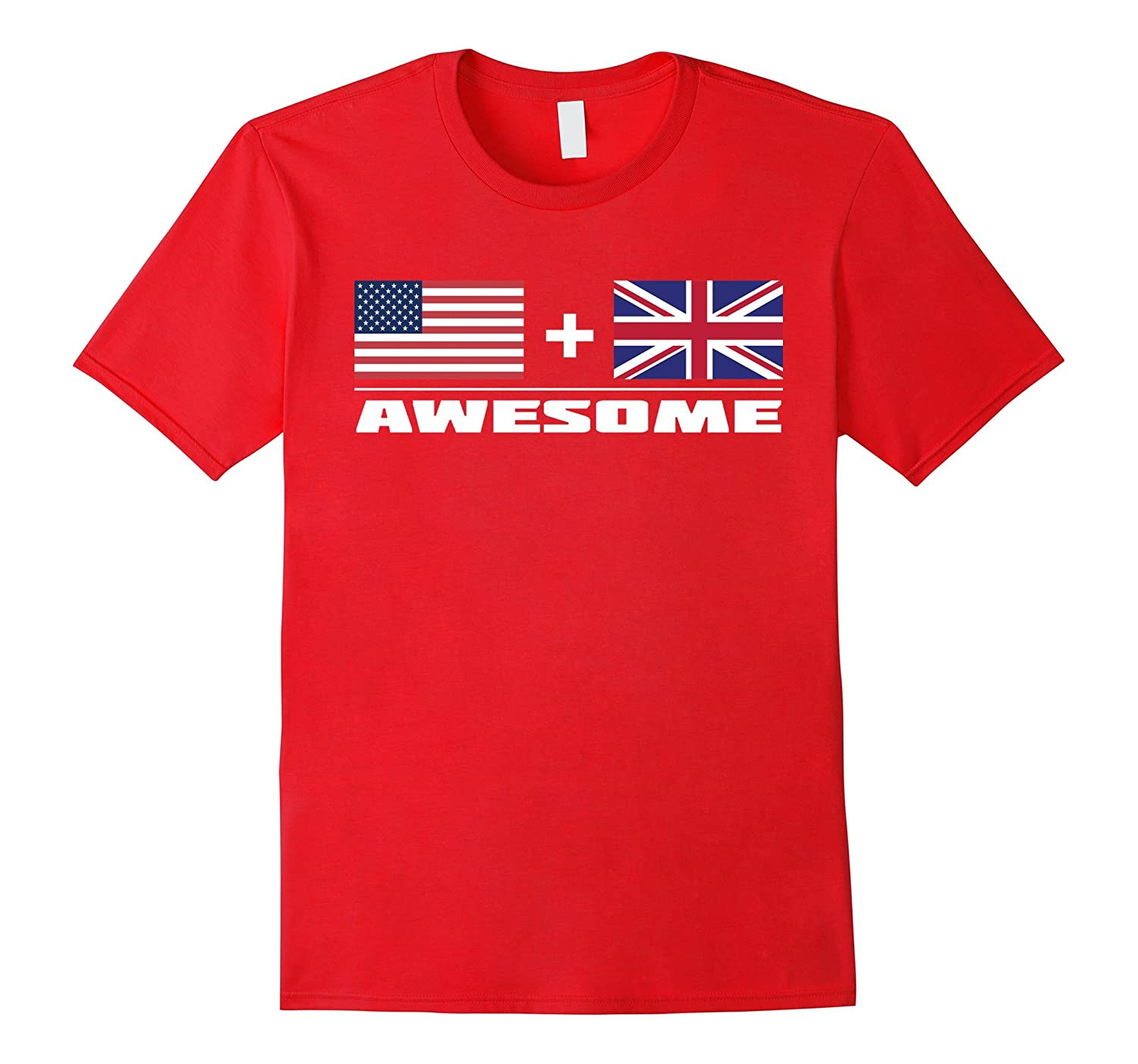 American + British = Awesome USA and UK Flags T-Shirt-T-Shirt