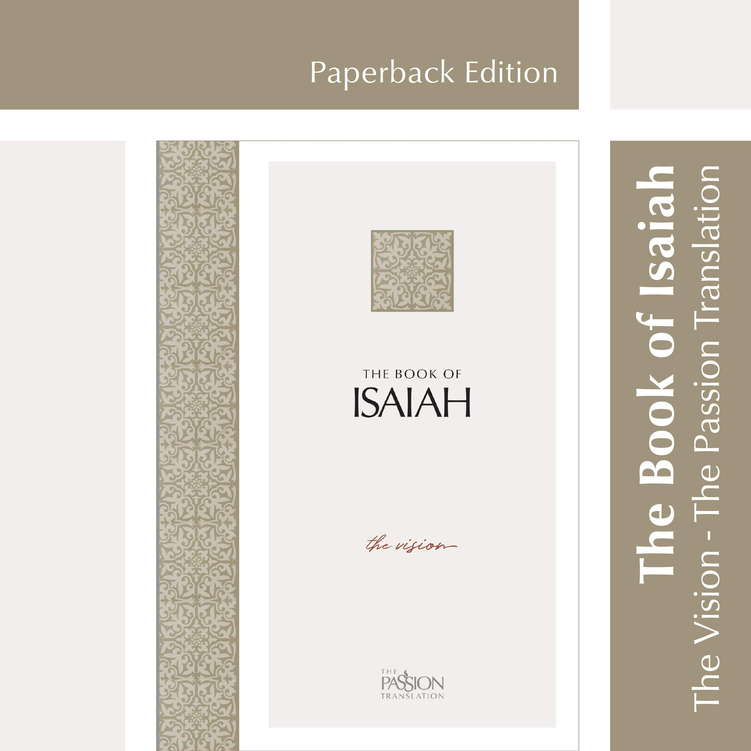 The Book of Isaiah: The Vision (The Passion Translation, Paperback) – A Heartfelt Bible Translation of the Book of…