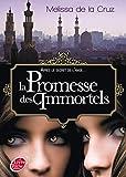 Les vampires de Manhattan - Tome 6 - La promesse des immortels